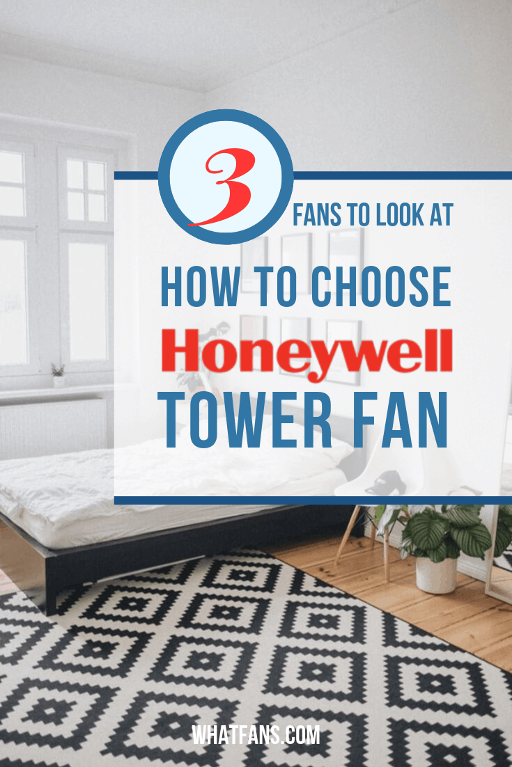 How to choose a Honeywell tower fan? Read our review that compares 3 fans #fan #fans #whatfans #coolingtips #honeywell #towerFan