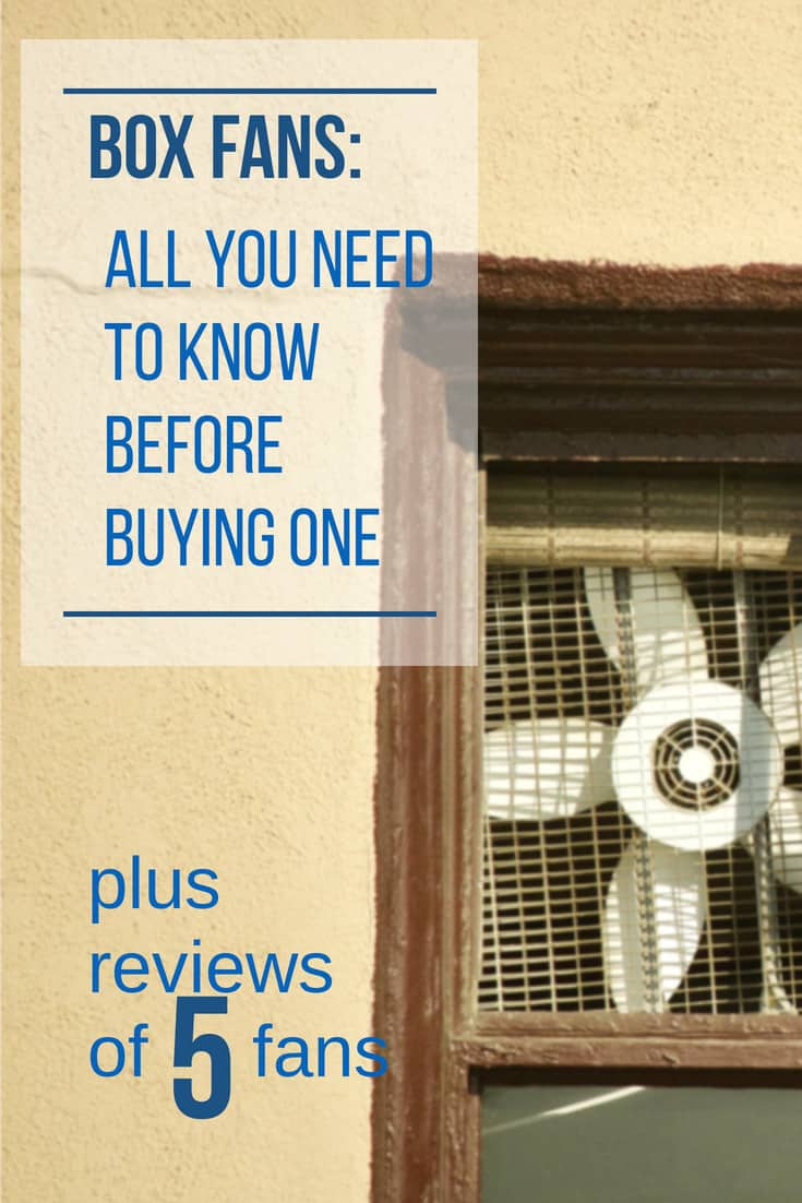 Box fan reviews: Box fan buying guide