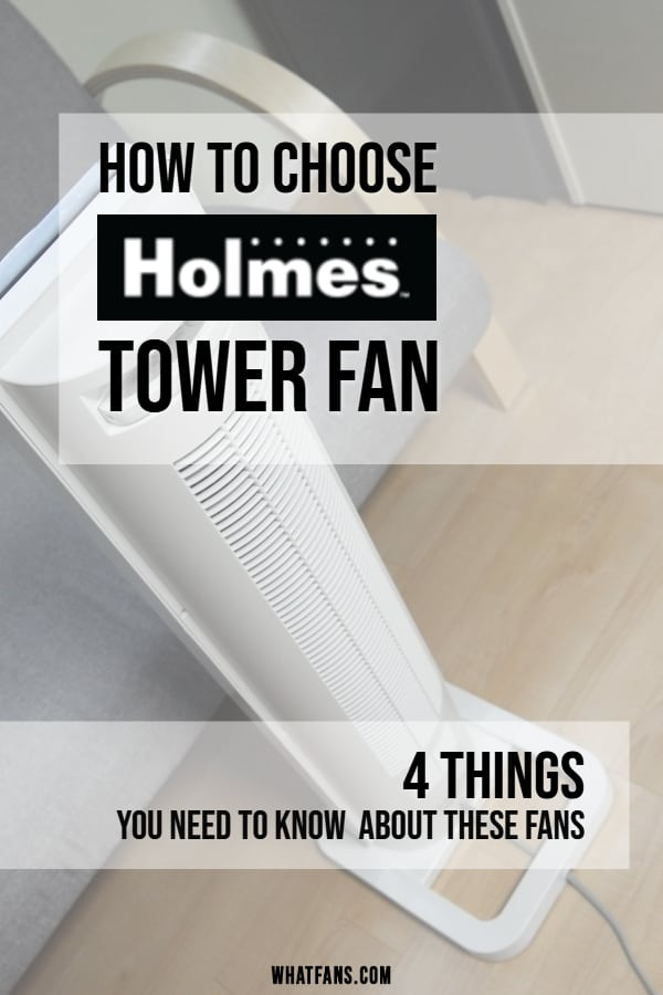 Holmes tower fan review: How to choose a Holmes tower fan? 4 things you need to know about #fans #holmes #HolmesFan #homeDecor #homeImprovements #towerFan