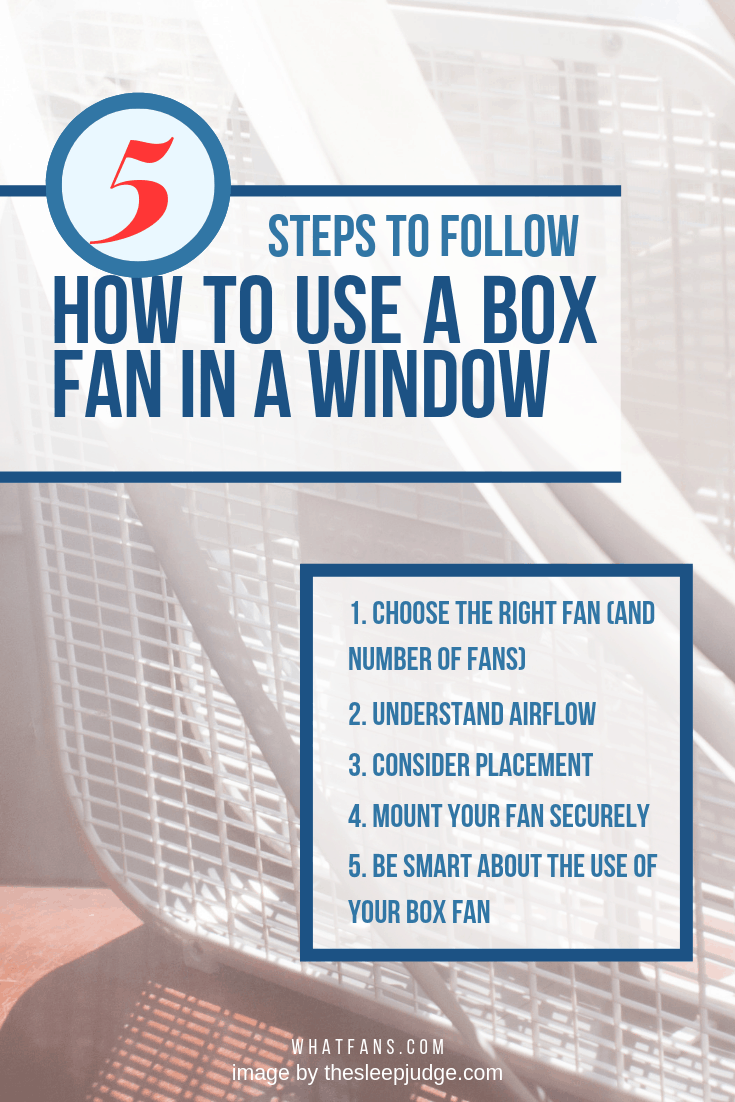 Looking to stay cool this summer? Check out our guide which explains how to use a box fan in a window to increase airflow and decrease temperature. #fan #fans #energysaving #savingmoney #summertips #energysavingtips #coolingtips #homeimprovement #whatfans